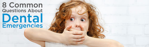 8 most common questions about dental emergencies